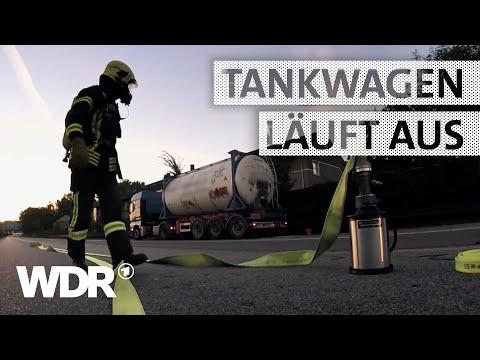 Feuer & Flamme | Gefahrgut läuft aus Lkw | WDR