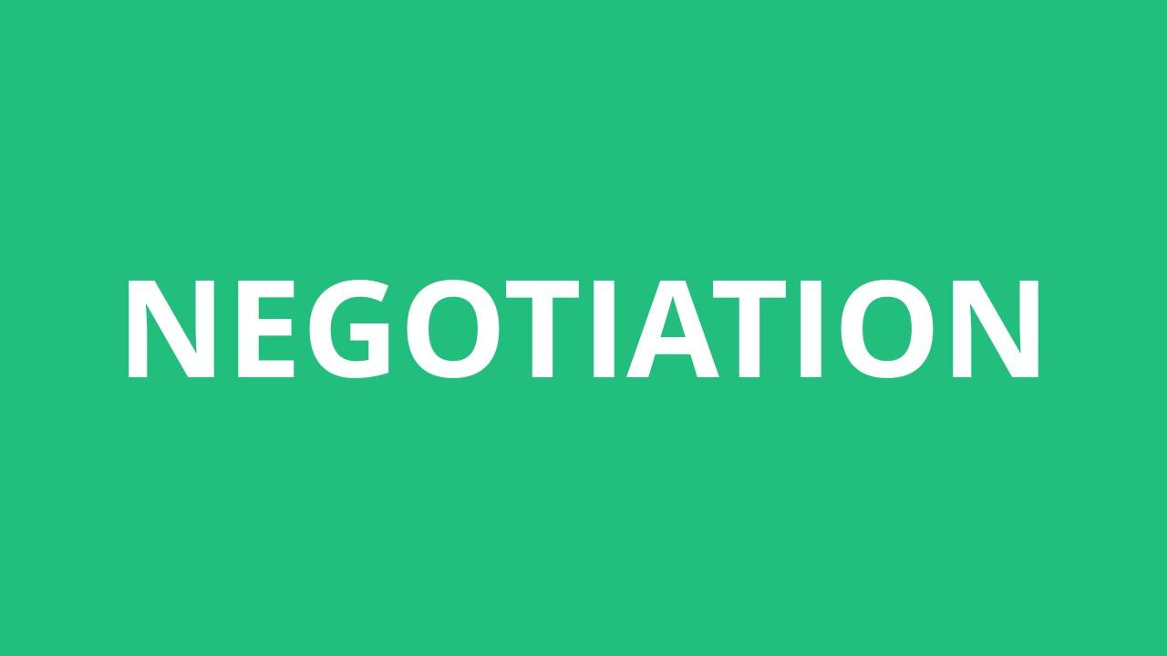 How To Pronounce Negotiation - Pronunciation Academy