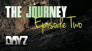 The Journey - Ep.2 - DayZ Standalone (Featuring Mr.Blackout)