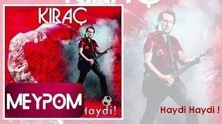 Kıraç  - Haydi Haydi (Official Audio)