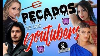 PECADOS DE LOS YOUTUBERS - 52 Rankings