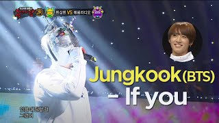 Gambar cover 【TVPP】 Jungguk(BTS) - If you, 정국(방탄소년단) - 이프유 @King Of Masked Singer