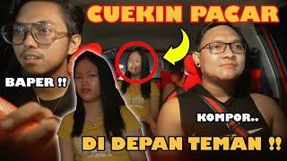 PRANK CUEK1N CENTIL DI DEPAN TEMAN AKU !!