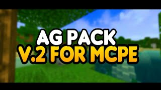 AG PACK [UPDATE V.2] || TEXTURE PACK FOR MCPE || CINEMATIC + REVIEW