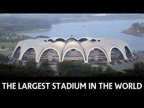 Rungrado 1st of May Stadium the largest stadium in the world
