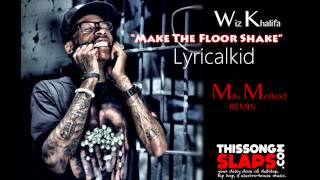 [EXCLUSIVE] Wiz Khalifa ft Lyricalkid - Make the floor shake