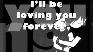 Ill be loving you forever / lyrics By:Westlife
