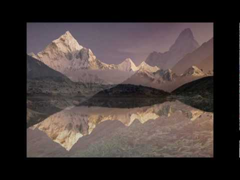 Nepal, Tibet and the Himalayas - Tibetan Chant sung by Dechen