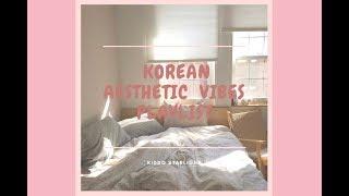 aesthetic korean songs | mp3 video playlist