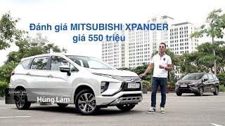 Đánh giá chi tiết Mitsubishi Xpander giá 550 triệu - CÓ ĐÁNG TIỀN? |XEHAY.VN|
