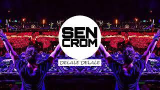 SENCROM - Delale Delale (Anatolian Remix) Resimi