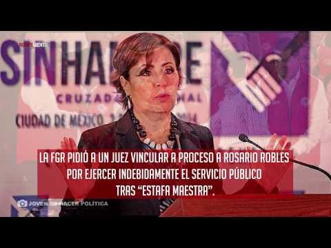"Solicita FGR procesar a Rosario Robles por ""Estafa maestra"""