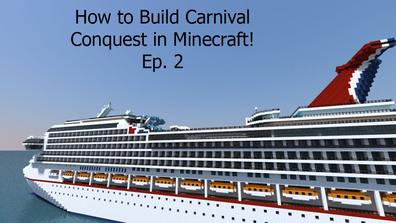 How To Build A Cruise Ship In Minecraft! Building Carnival Conquest Ep. 2 - YouTube