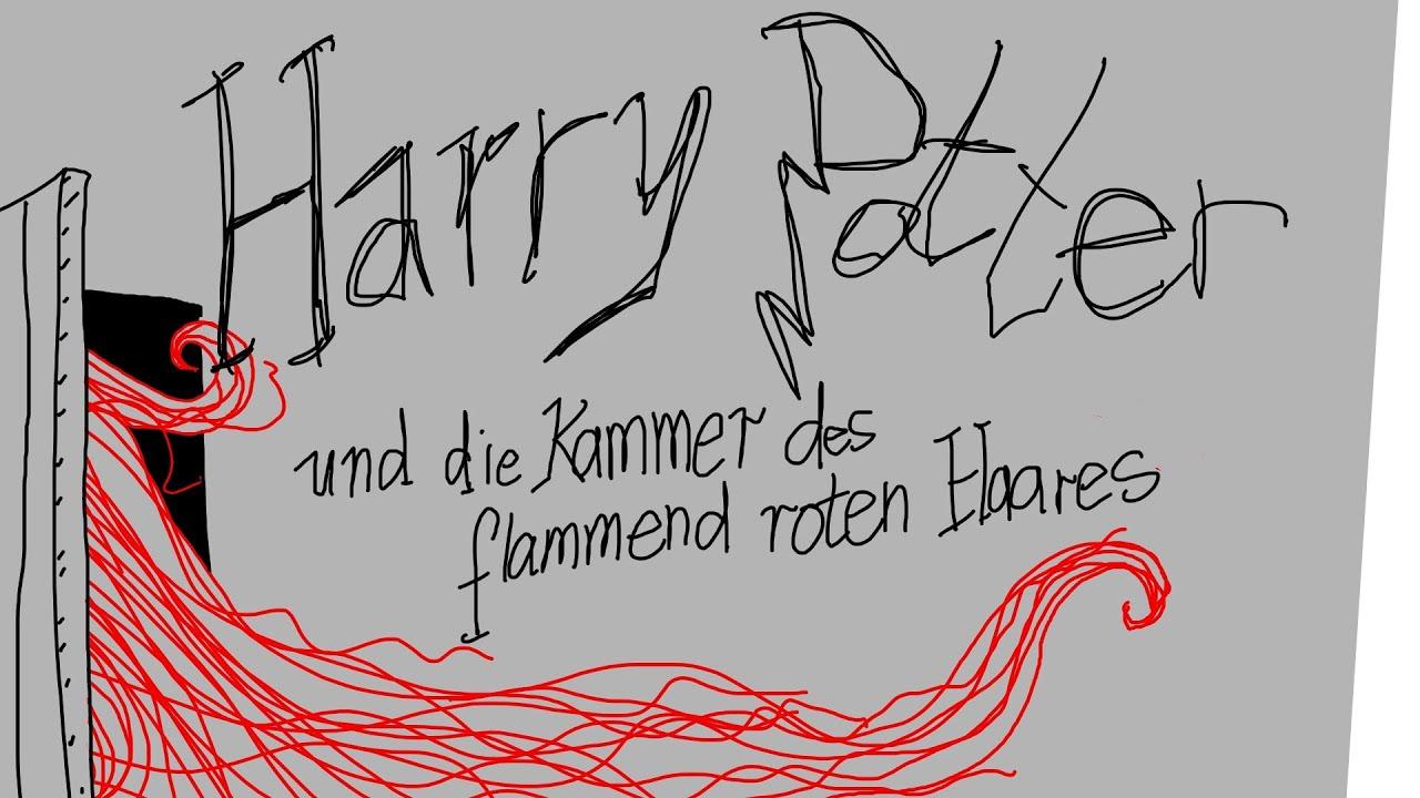 Harry Potter Und Die Kammer Des Flammend Roten Haares Youtube