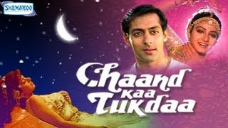 Chaand Ka Tukda - Part 1 Of 16 - Salman Khan - Sri Devi -Superhit Bollywood Movies