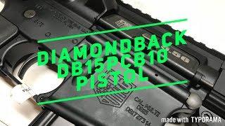 Quick Look: Diamondback DB15PCB10 Pistol