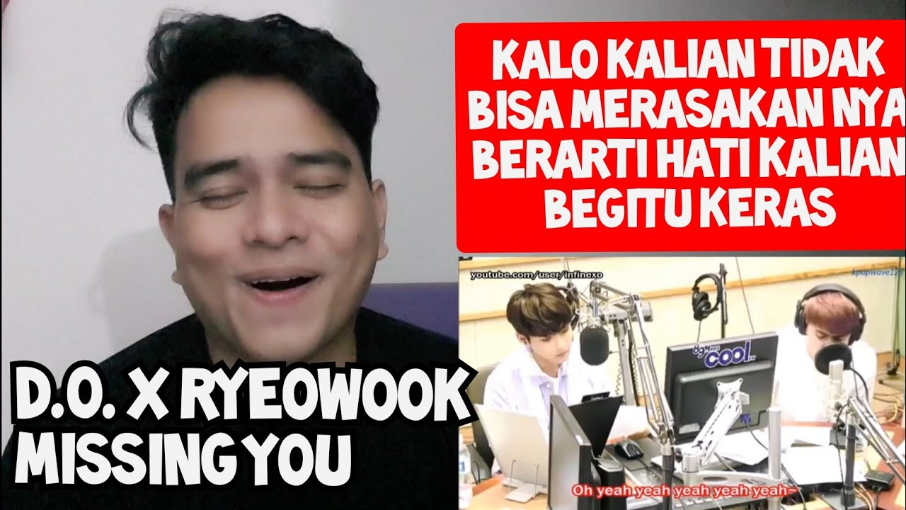 PENGEN NANGIS LIAT INI | D.O. X RYEOWOOK - MISSING YOU (Reaction)