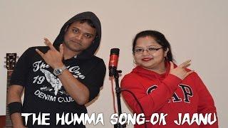 The Humma Song - OK Jaanu | Cover | Subhadip & Shilpa
