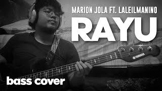 Marion Jola - Rayu (ft. Laleilmanino) Bass Cover