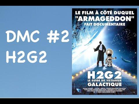 #2 Dans mon culte il y a... H2G2: le guide du voyageur galactique streaming vf