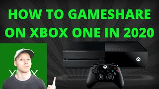 How To Gameshare On Xbox One In 2020!!  Super Easy