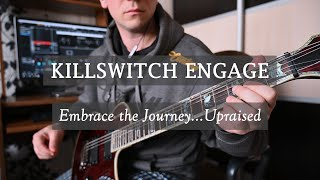 Killswitch Engage Embrace The Journey...Upraised - cover