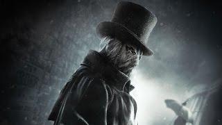 Assassin's Creed Syndicate — Джек-потрошитель | ТРЕЙЛЕР