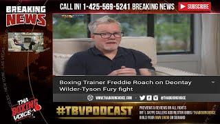 🔥Freddie Roach criticizes Ben Davison's instructions to Tyson Fury vs Wilder😳
