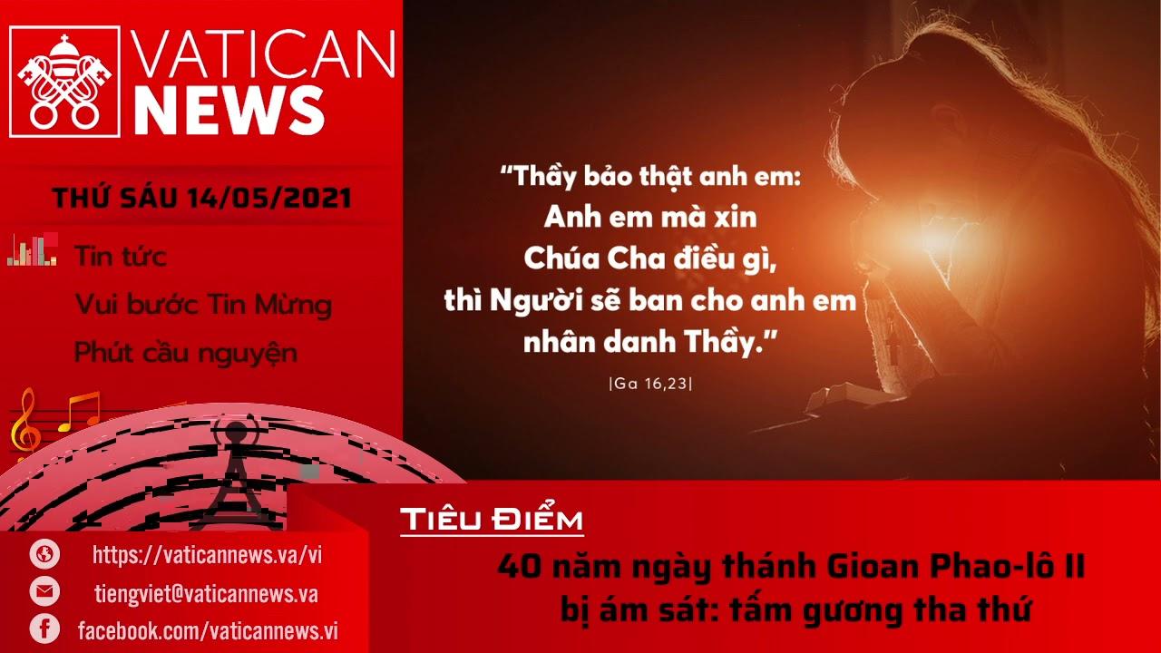 Radio thứ Sáu 14/05/2021 - Vatican News Tiếng Việt