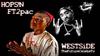Hopsin Ft. 2pac - West Side (2012 New Song) [RAW]