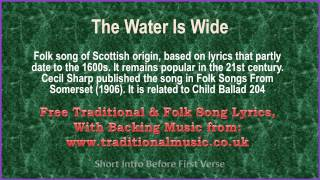 The Water Is Wide - Song Lyrics with Orchestral backing music. LYRI...