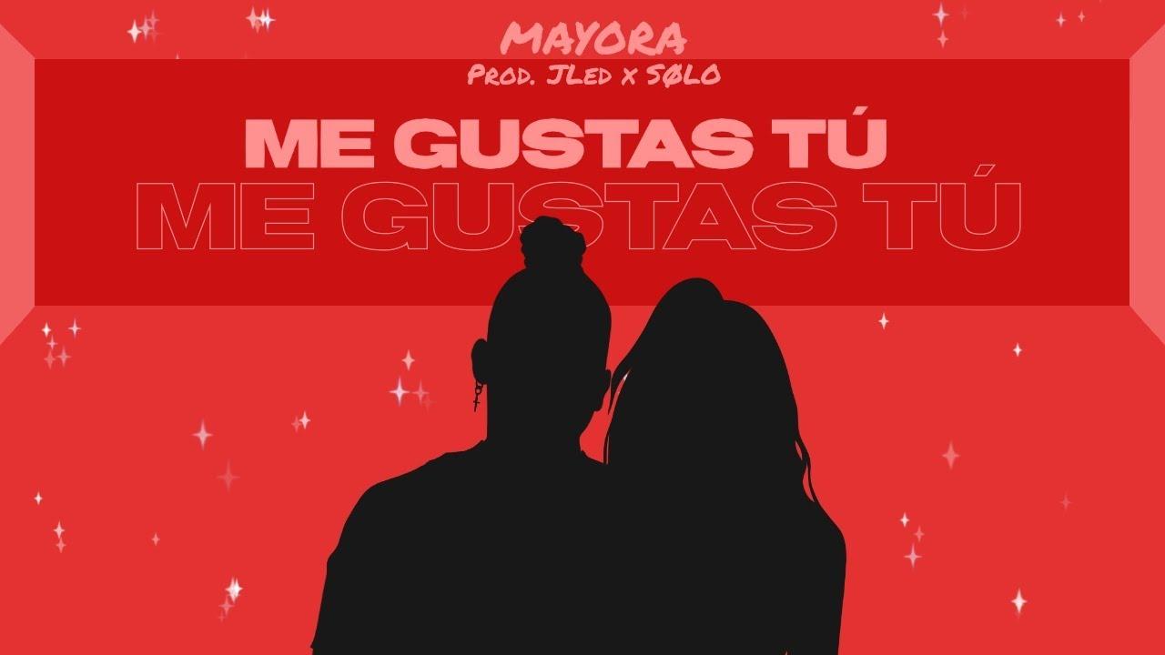 Download Mayora - Me Gustas Tú (Lyric Video)