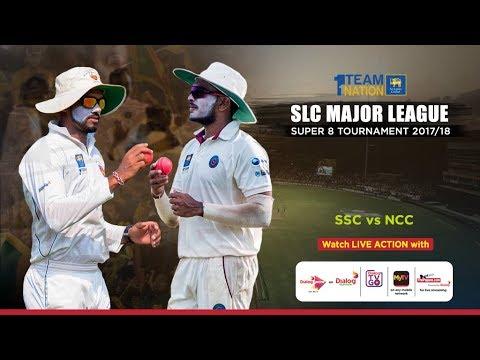 SSC vs NCC - SLC Major League Super 8 Tournament 2017/18 - Day 1