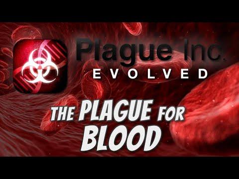 Plague Inc: Custom Scenarios - The Plague for Blood  