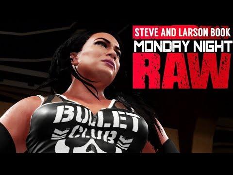 NEW ADDITION TO BLIZ CLIZ! Steve and Larson Book WWE Raw! (WWE 2K18 Gameplay)