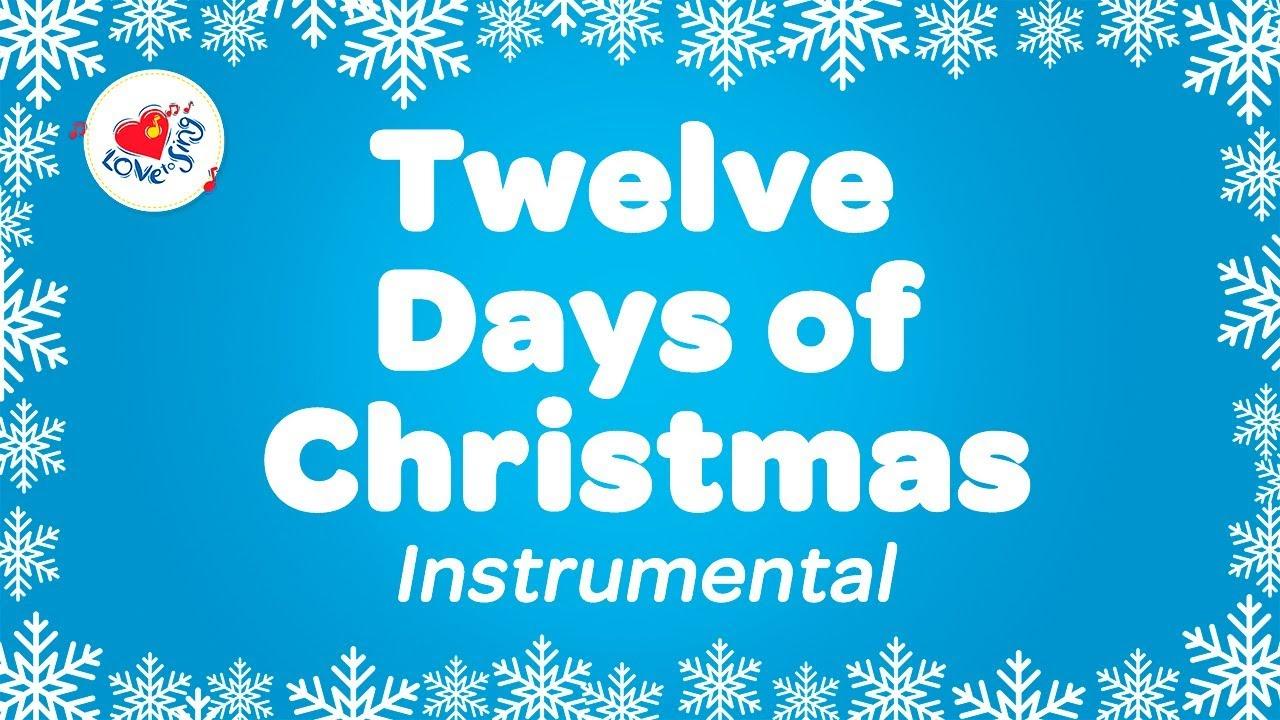 Karaoke Christmas Songs.Twelve Days Of Christmas Music With Karaoke Lyrics Instrumental Christmas Songs