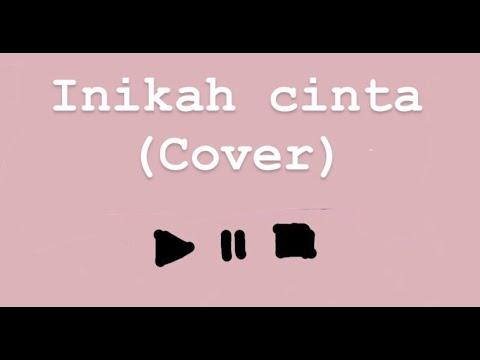 Inikah cinta - Cover