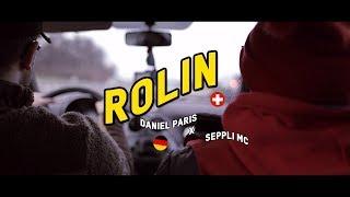 DANIEL PARIS X SEPPLI MC - ROLIN