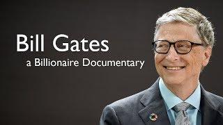 Bill Gates - Billi๐naire Documentary - Entrepreneur, Technology, Lifestyle, Innovation