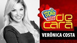 Verônica Costa De Cara na FM O Dia