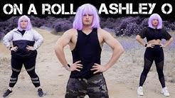 On A Roll - Ashley O   Caleb Marshall   Dance Workout