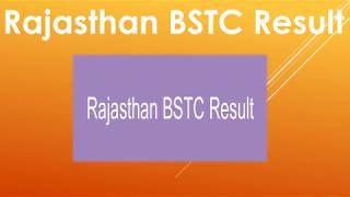 Rajasthan BSTC Result 2019 In First Week Of July @bstc2019.org Result