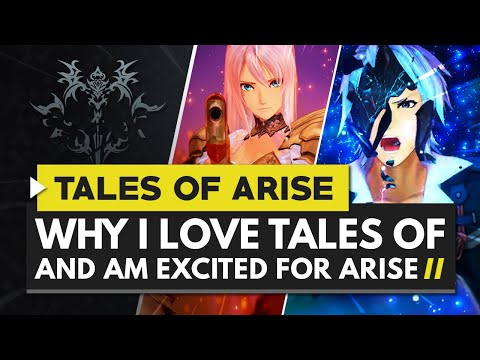 Why I Love the Tales of Series & Why I'm Excited for Tales of Arise