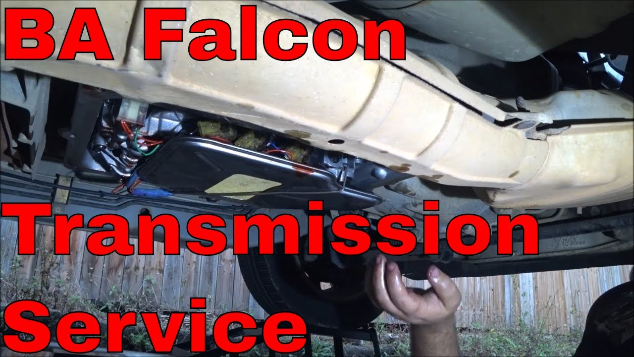 BA Falcon - Automatic Transmission Service - BA BF & FG falcon four speeds