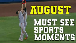 August 2021 Must See Sports Moments | Best Plays \u0026 Bloopers