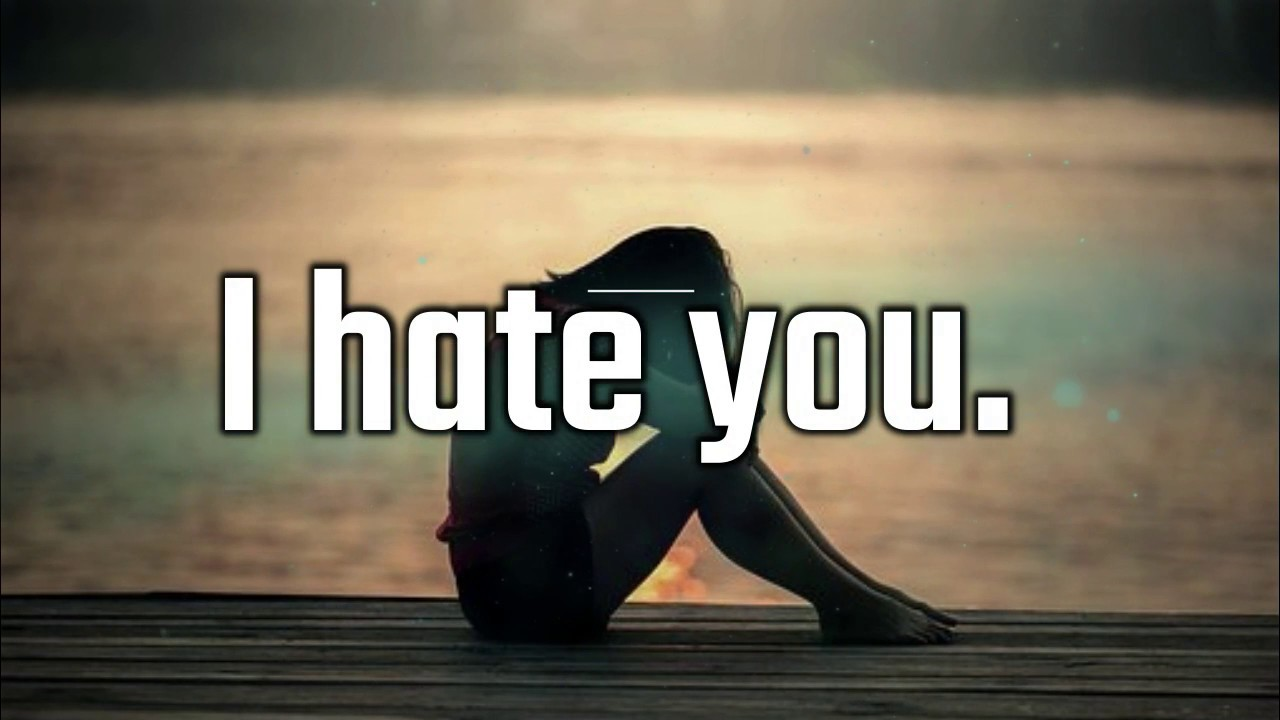I Hate You Quotes For Him: I Hate You Messages For Ex-Girlfriend/Ex-Boyfriend: Hate