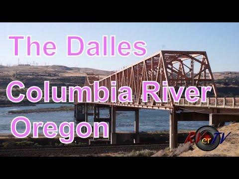The Dalles Oregon... Highway 197....Columbia River...The Dalles Bridge... RVerTV