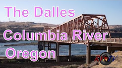 The Dalles Oregon... Highway 197....Columbia River...The Dalles Bridge... RVerTV