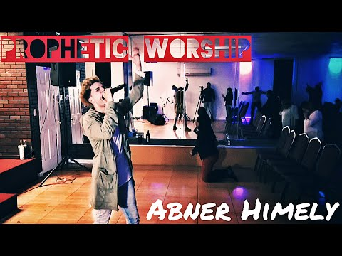 Prophetic Worship - Abner Himely