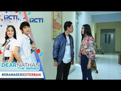 DEAR NATHAN THE SERIES - Kok Nathan Keliatan Marah Banget Ke Salma [3 November 2017]